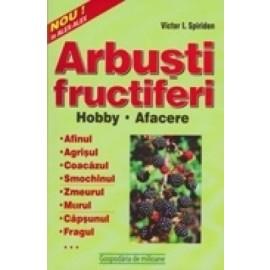Arbusti fructiferi. Hobby & Afacere