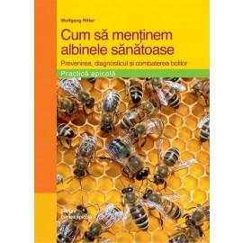 Cum sa mentinem albinele sanatoase