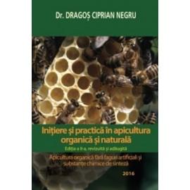 Initiere si practica in apicultura organica si naturala