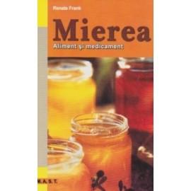 Mierea. Aliment si medicament